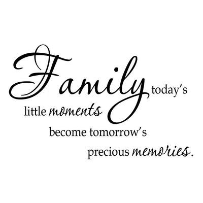 Winston Porter Grigg Family Today's Little Moments Wall Decal Color: Black