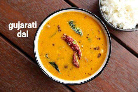 Gujarati Dal Recipe Gujarati Tuvar Dal Gujarati Toor Dal