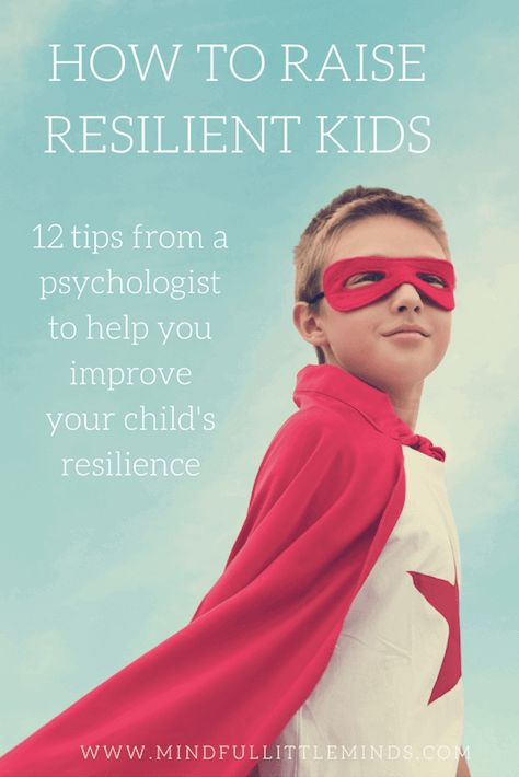 12 strategies to build resilience in kids - Mindful Little Minds
