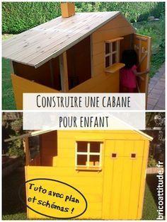 Mon Tuto Pas à Pas Avec Un Plan Pour Construire Une Cabane Pour Enfant Tout  En