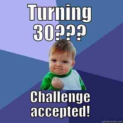 20 Awesome 30th Birthday Memes Sayingimages Com Birthday Quotes Funny 30th Birthday Funny 30th Birthday Meme