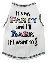Its My Party And Ill Bark If I Want To Birthday Dog Shirt