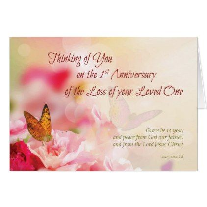 First Anniversary Of Loss Of Loved One S Death Card Zazzle Com Loss Of Loved One Anniversary Message First Anniversary