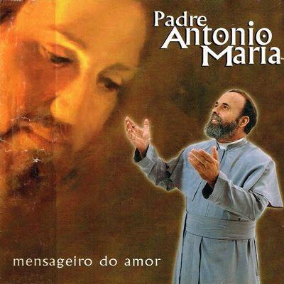 Pharophassonora Padre Antonio Maria Mensageiro Do Amor Padre