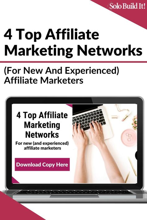 4 Top Affiliate Marketing Networks