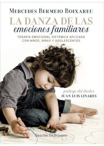 La Danza De Las Emociones Familiares Desclée De Brouwer Emociones Emocional Danza Infantil