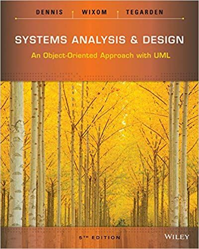 Solution Manual For Systems Analysis And Design An Object Oriented Approach With Uml 5th Edition By Alan Dennis Students Manuals Analysis Approach Textbook