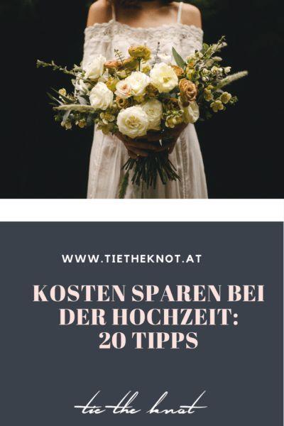 Kosten Sparen Bei Der Hochzeit 20 Wertvolle Spartipps Fur Die Heirat Budget Hochzeit Low Budget Hochzeit Hochzeit Gunstig