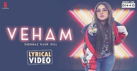 Veham Mp3 Download Punjabi Song Shehnaz Gill 2019 New Songs New