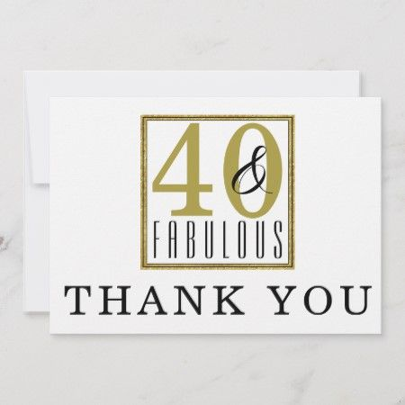 40 Fabulous 40th Birthday Party Thank You Card Tap Click To Get Yours Right Now 40thbirth 40th Birthday Parties 40 And Fabulous Birthday Thank You Cards