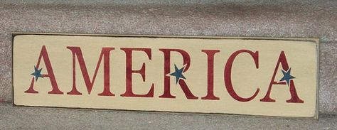 America - Primitive Country Sign