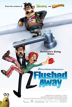 Flushed Away Wikipedia Animated Movie Posters Away Movie Dreamworks Movies