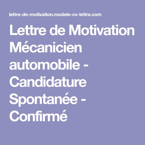 Lettre De Motivation Mécanicien Automobile Candidature