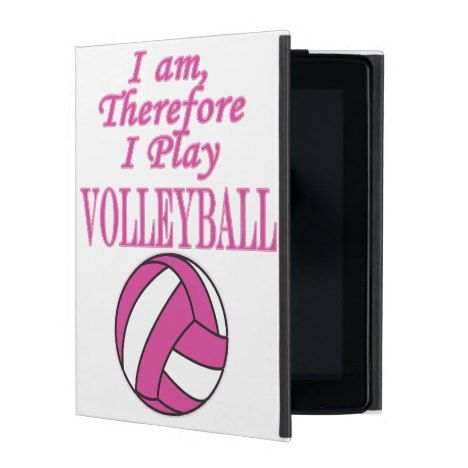 Ladies Volleyball I Am Therefore I Play Pink Ipad Cover Zazzle Com Ipad Cover Volleyball Text Design