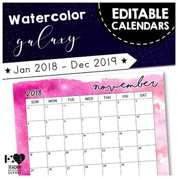Editable calendars in a beautiful watercolor space or galaxy theme