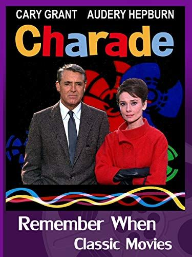 Charade 1963 Color Cary Grant In 2020 Classic Disney Movies Charades Classic Movies