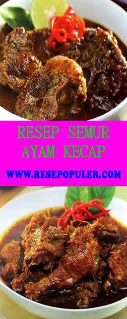 Semur Ayam Kecap : semur, kecap, Resep, Semur, Kecap, Recipes,, Seafood