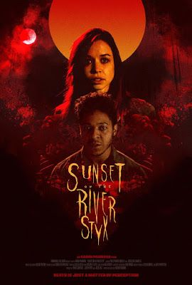 A Southern Life In Scandalous Times Sunset On The River Styx Sets World Premiere For Cinequest This March Http New Poster Latest Horror Movies Movie Posters