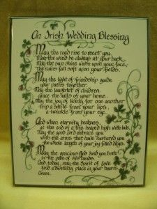 Irish Wedding Blessing. To be read as ceremony begins. | Look into ...