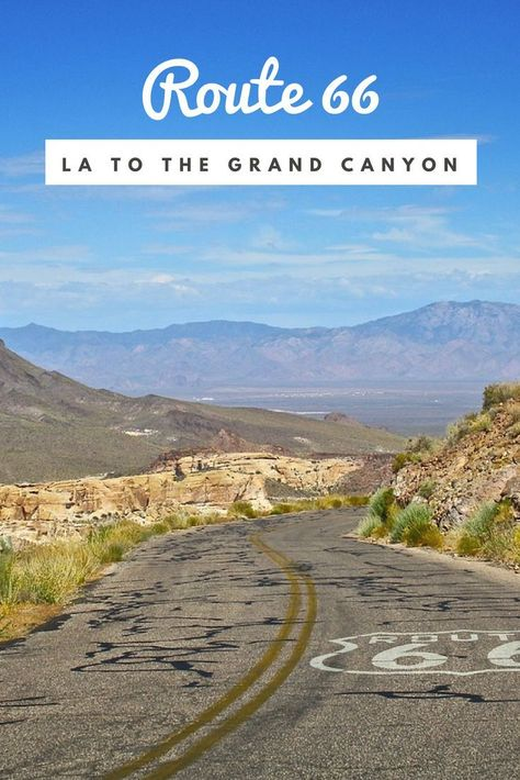 6 Amazing Stops on Route 66 Los Angeles to Grand Canyon That You MUST Visit - No Back Home