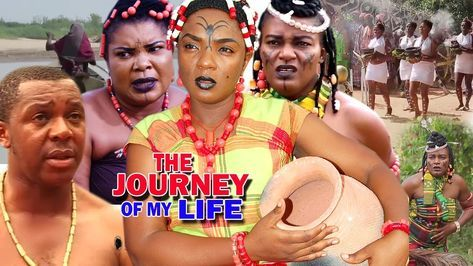 The Journey Of My Life Season 1 2 2019 Latest Nigerian Nollywood Movie In 2020 Nigerian Movies Movies Nigerian
