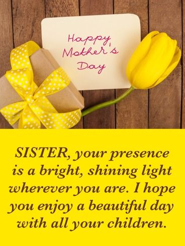 Bright Shining Light Happy Mother S Day Card For Sister Birthday Greeting Cards By Davia Birthday Wishes For Sister Happy Mothers Day Sister Birthday Greetings For Sister