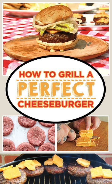 How To Grill The World's Best Cheeseburger
