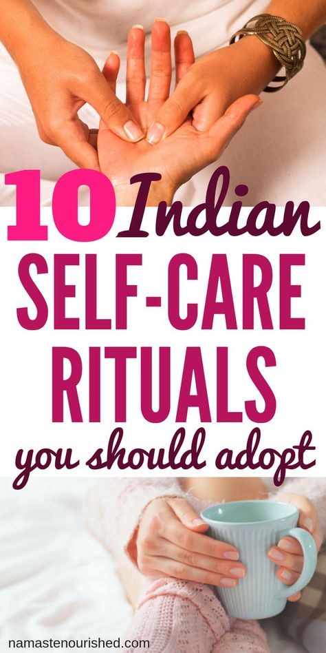 Self care rituals are an important part of Ayurveda. Click through to learn about 10 self care rituals that you should adopt to improve your health and wellness ==>