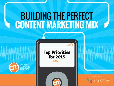 What Content Marketing Tactics Will Keep You On Track for Success in 2015?