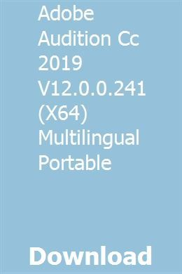 Adobe Audition Cc 2019 V12 0 0 241 (X64) Multilingual