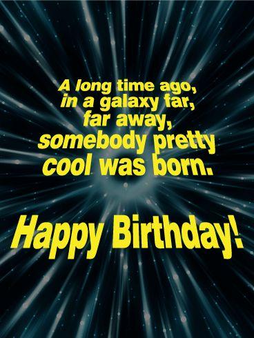 Funny Birthday Wishes - Happy Birthday Funny - Funny Birthday meme - - A long time ago in a galaxy far far away somebody pretty cool was born. The post Funny Birthday Wishes appeared first on Gag Dad. Funny Happy Birthday Images, Happy Birthday Messages, Happy Birthday Greetings, Funny Birthday Cards, Birthday Memes, Card Birthday, Funny Happy Birthdays, Birthday Humorous, Birthday Ideas