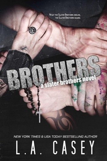 Brothers Ebook By L A Casey In 2020 Brother Good Books Book