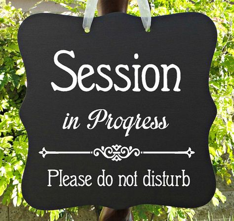Session In Progress Sign Office Business Door