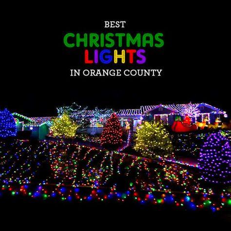 100 Christmas Light Displays In Orange County Updated 2019 Popsicle Blog In 2020 Christmas Light Displays Best Christmas Lights Christmas Lights