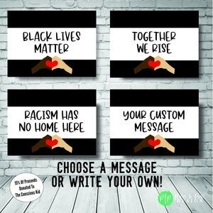 Black Lives Matter Yard Sign Black Lives Matter Sign Black Etsy Personalized Banners Yard Signs Custom Vinyl Banners