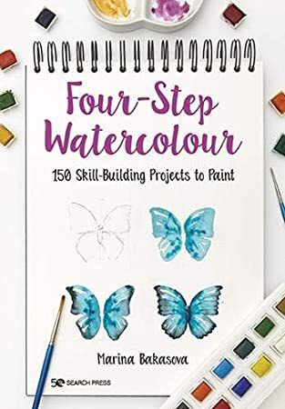 Pdf Free Four Step Watercolour 150 Skill Building Projects To