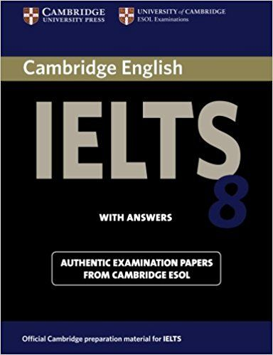 Cambridge IELTS 8 Student S Book With Answers Official