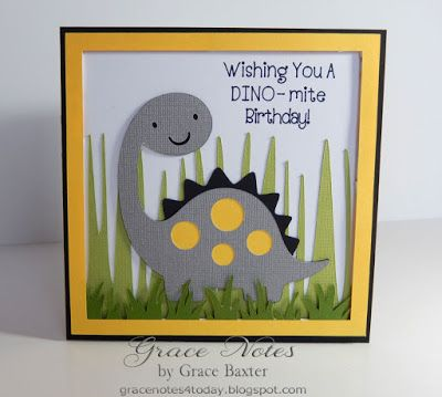 Grace Notes For Today Dino Mite Birthday Card Kids Birthday Cards Birthday Card Sayings Birthday Card Craft