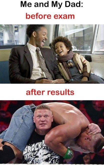 Your Dad Behavior Before And After The Result Dad Funny Meme Crazy Funny Memes Dad Humor Exams Funny