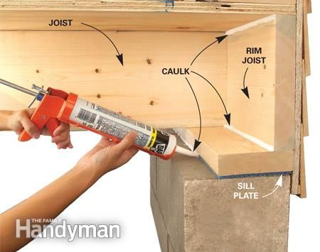 Sill plates and rim joists are usually poorly insulated (if at all) and very leaky. So if you have an unfinished basement, grab some silicone or acrylic latex caulk to seal the sill plate. If you simply have fiberglass insulation stuffed against the rim j Energy Saving Tips, Save Energy, Energy Saver, Dyi, Fiberglass Insulation, Home Fix, Energy Conservation, Diy Home Repair, Houses