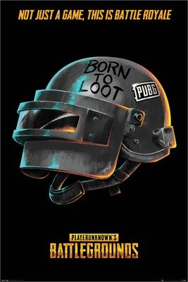 Pubg Born To Loot Poster Game Wallpaper Iphone Android Phone