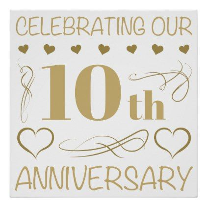 10th Wedding Anniversary Poster Zazzle Com 10th Wedding Anniversary 20 Wedding Anniversary 50th Wedding Anniversary