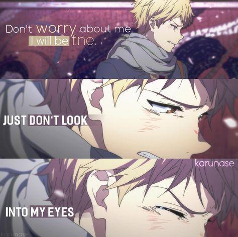 No te preocupes por mí, estaré bien. Sólo no mires hacia mis ojos.