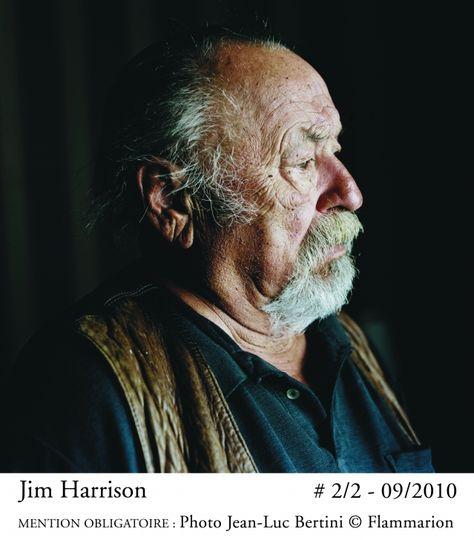 Les Inédits De Jim Harrison écrivains Et Poètes