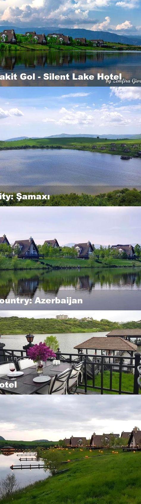 Sakit Gol Silent Lake Hotel City Amax Country Azerbaijan Hotel Lake Hotel Lake Hotel