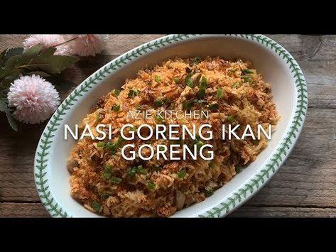 Nasi Goreng Ikan Goreng Simple Dan Sedap Youtube Nasi Goreng Recipes Food