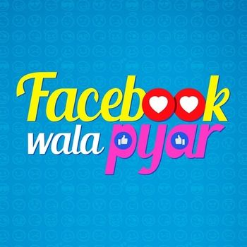Facebookwala Pyar 2019 Movie Mp3 Songs Download With Images