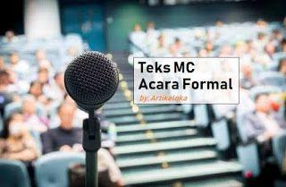 Contoh Teks Pembawa Acara Mc Acara Formal Menjadi Pembawa Acara Atau Mc Untuk Acara Formal Sejatinya Bukanlah Perkara Yang Sulit Namun Bagi Anda Yang Mahasiswa