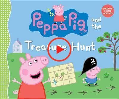 Peppa Pig Et La Chasse Au Tresor Livre Relie Candlewick Press In 2020 Peppa Pig Treasure Hunt Peppa