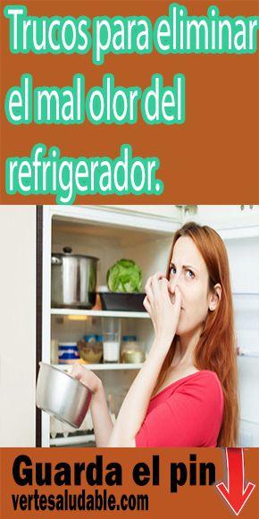 Trucos Para Eliminar El Mal Olor Del Refrigerador
